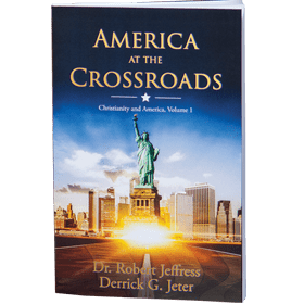 America at the Crossroads - a book by Dr. Robert Jeffress