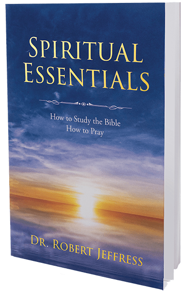Spiritual Essentials: How to Study the Bible, How to Pray
